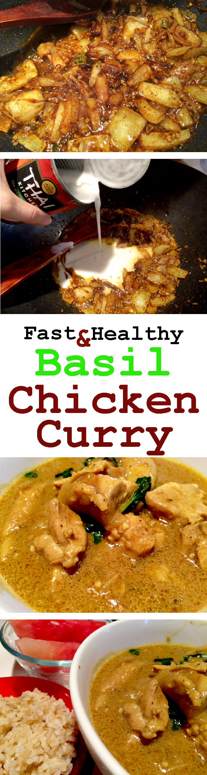 Fast & healthy basil chicken curry